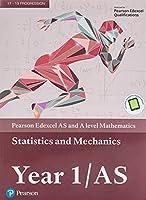 Edexcel AS and A level Mathematics Statistics & Mechanics Year 1/AS Textbook + e-book