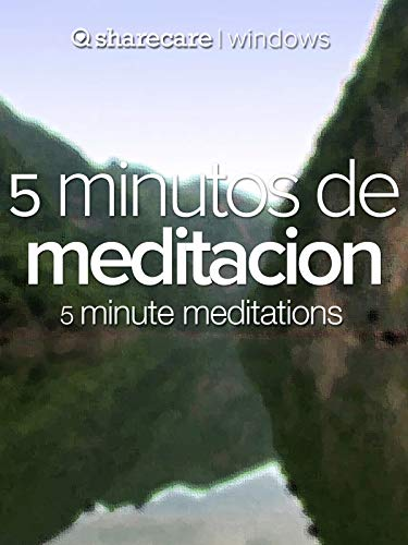 5 minutos de Meditacion (five minute meditation)