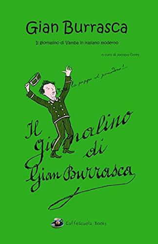 Gian Burrasca - Il giornalino di Vamba in italiano moderno: Illustrato