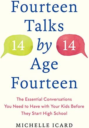 Fourteen Talks by Age Fourteen The Essential Conversations You Need to Have with Your Kids Before product image