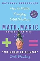 Math Magic: How to Master Everyday Math Problems, Revised Edition by Scott Flansburg Victoria Hay(2004-07-27)