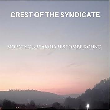 Morning Break (Harescombe Round)