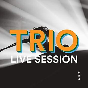 Trio Live Session