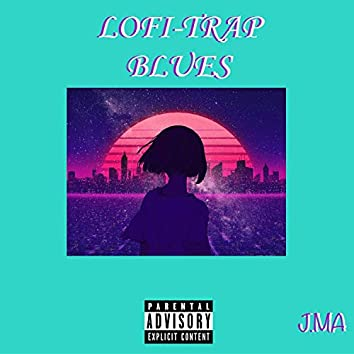 Lofi-Trap Blues