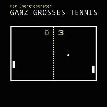 Ganz grosses Tennis