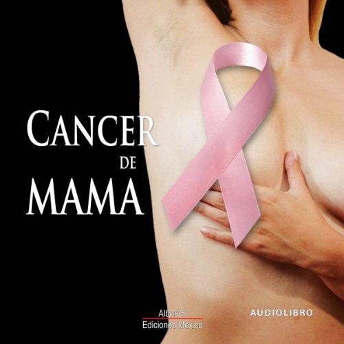 Cancer de mama [Breast Cancer] audiobook cover art