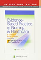 Evidence-Based Practice in Nursing & Healthcare, International Edition