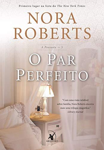 O par perfeito (A pousada – Livro 3)