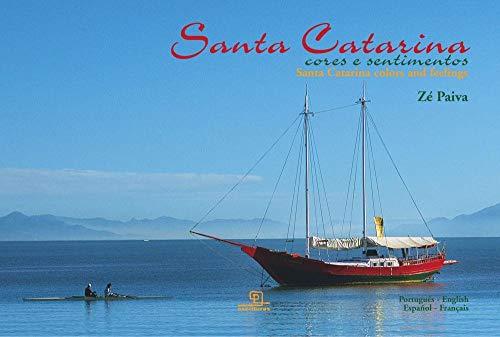 Santa Catarina cores e sentimentos