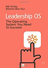Leadership OS: The Operating System You Need to Succeed