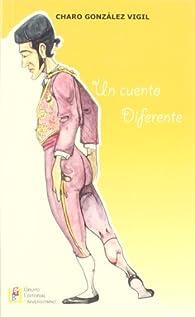 Un cuento diferente par Rosario María González Vigil