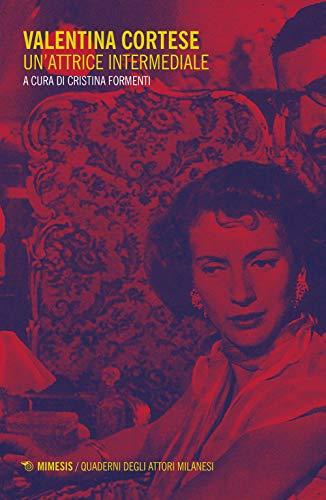 Valentina Cortese. Un'attrice intermediale