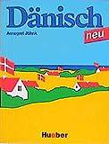 Dänisch neu. Ein Sprachkurs für Jugendliche und Erwachsene: Dänisch, Neubearbeitung, Lehrbuch