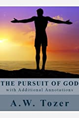 The Pursuit of God (with Additional Annotations) (English Edition) Format Kindle