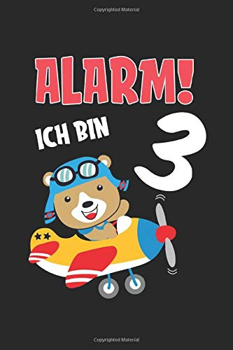 Alarm Ich Bin 3: Lined notebook & journal | 6 'x 9' 15x23cm page size | With 120 pages for your notes