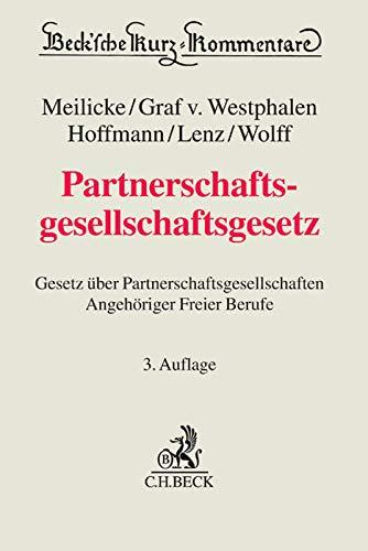 Partnerschaftsgesellschaftsgesetz: Gesetz über Partnerschaftsgesellschaften Angehöriger Freier Berufe (Beck'sche Kurz-Kommentare, Band 49)