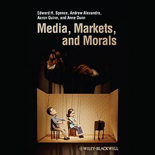 Media, Markets, and Morals copertina