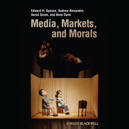 Media, Markets, and Morals audiobook cover art