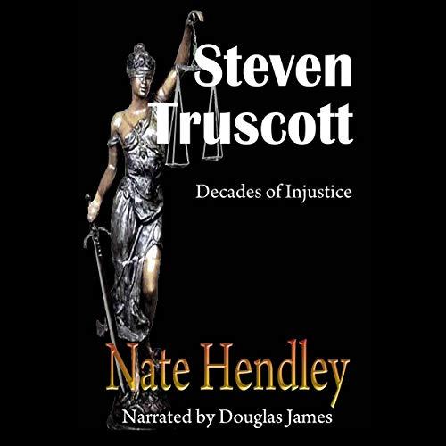 Steven Truscott: Decades of Injustice cover art