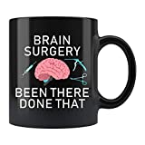 Brain Surgery Mug, Brain Surgeon Mug, Neurosurgery Mug, Neurosurgeon gifts, Neurosurgeon Mug, Neurological Surgery Gifts Idea, Neurosurgeon 11oz Ceramic Mug