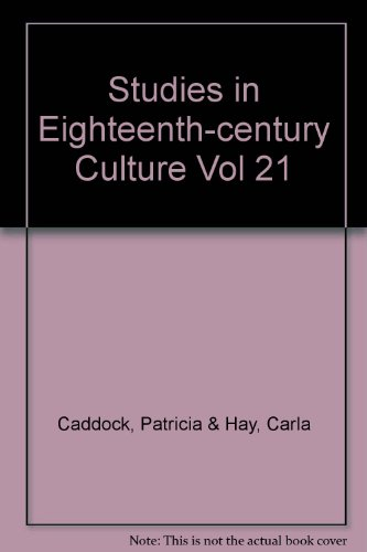Studies in Eighteenth-century Culture Vol 21
