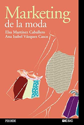 Marketing De La Moda/ Fashion Marketing