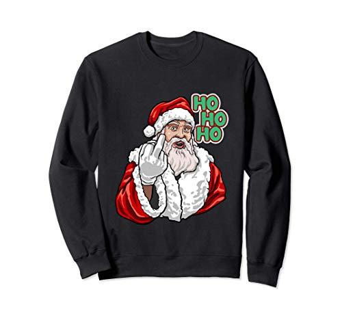 Ho Ho Ho Vulgar Santa Shirt Naughty Santa Christmas Gift Sweatshirt