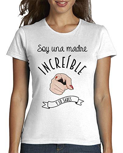 latostadora Camiseta Una Madre increíble - Camiseta Mujer Corte clásico Blanco Talla S