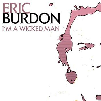 I'm A Wicked Man