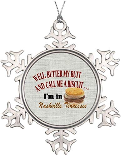 PotteLove Personalized Best Friend Snowflake Ornaments Nashville Butter Butt Biscuit 3 Inch Steel Snowflake Ornaments Tennessee Humor