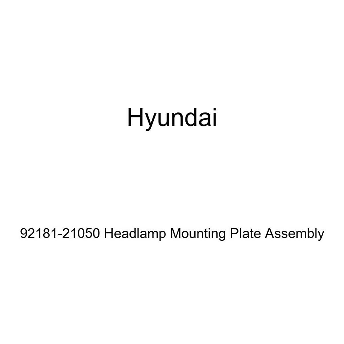 Genuine Hyundai 92181-21050 Headlamp Mounting Plate Assembly