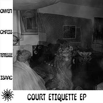 Court Etiquette - EP