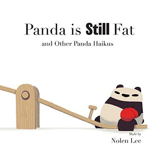 Panda is Still Fat: And Other Panda Haikus (Punching Pandas)