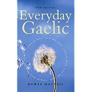 Everyday Gaelic by Morag Macneill new Edition (2006)