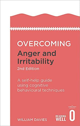 Overcoming Anger and Irritability 2nd Edition A self help guide using cognitive behavioural product image