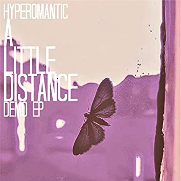 A Little Distance (Demo EP)