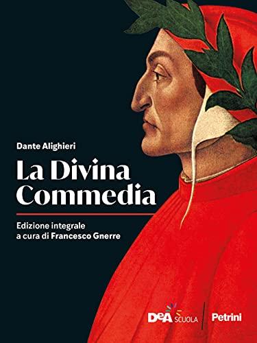 La Divina Commedia. Per le Scuole superiori. Con e-book. Con espansione online
