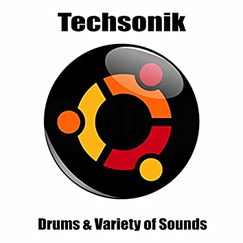 Drums & Variety of Sounds