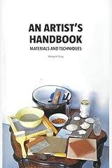 An Artist's Handbook: Materials and Techniques Paperback