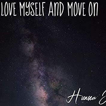 Love Myself & Move On