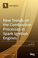 New Trends on the Combustion Processes in Spark Ignition Engines