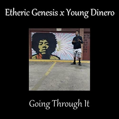 Etheric Genesis & Young Dinero