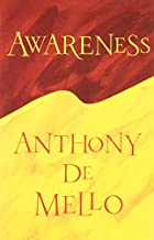 Awareness by Anthony DeMello (1990-08-01)
