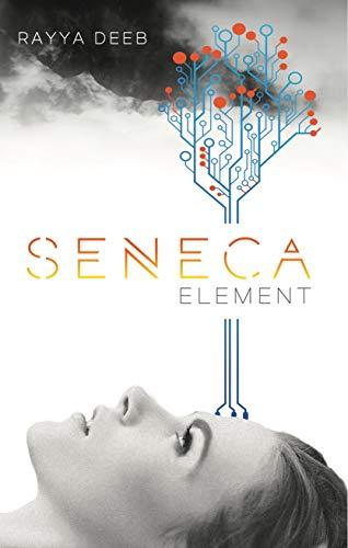 Seneca Element (The Seneca Society Book 2)