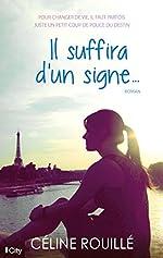 Il suffira d'un signe de Céline Rouillé