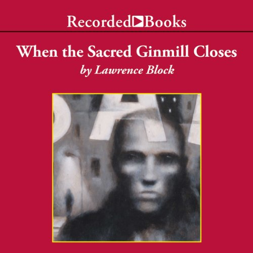 When the Sacred Ginmill Closes audiobook cover art