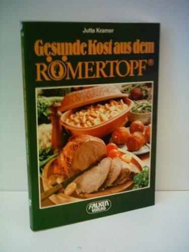 Gesunde Kost aus dem Römertopf