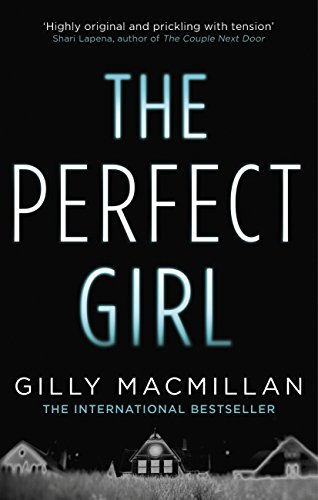 The Perfect Girl: The gripping thriller from the Richard & Judy bestselling author of THE NANNY (English Edition)