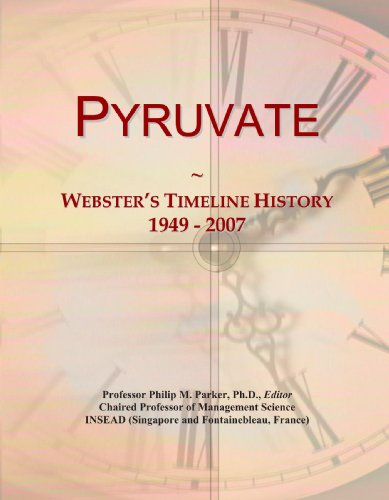 Pyruvate: Webster's Timeline History, 1949 - 2007