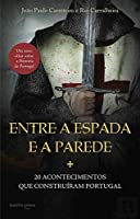 Entre a Espada e a Parede (Portuguese Edition)